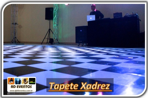 Tapete Xadrez - DJ - AD Eventos